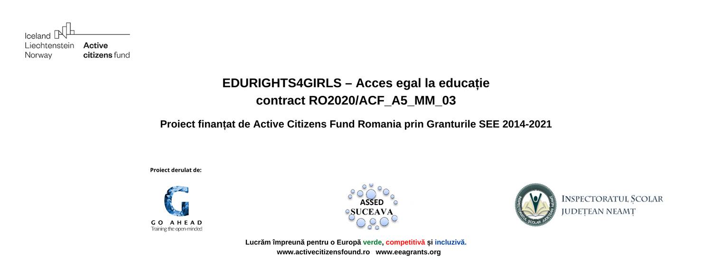 """ASSED partener în proiectul """"EDURIGHTS4GIRLS – Acces egal la educație"""""""