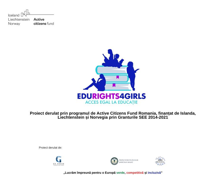 EDURIGHTS4GIRLS – Acces egal la educație, proiect dedicat tinerelor din județele Neamț și Suceava